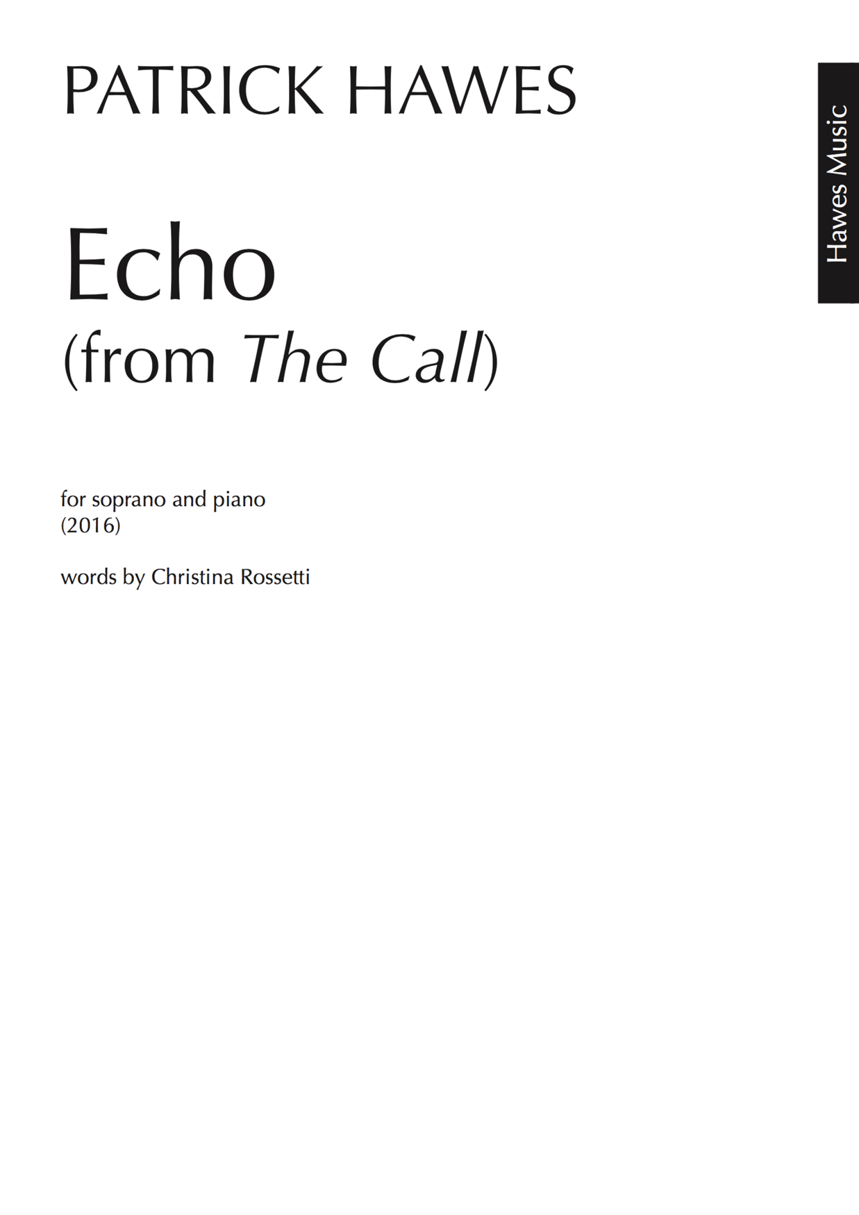 Patrick Hawes: Echo (from The Call): Soprano: Vocal Score