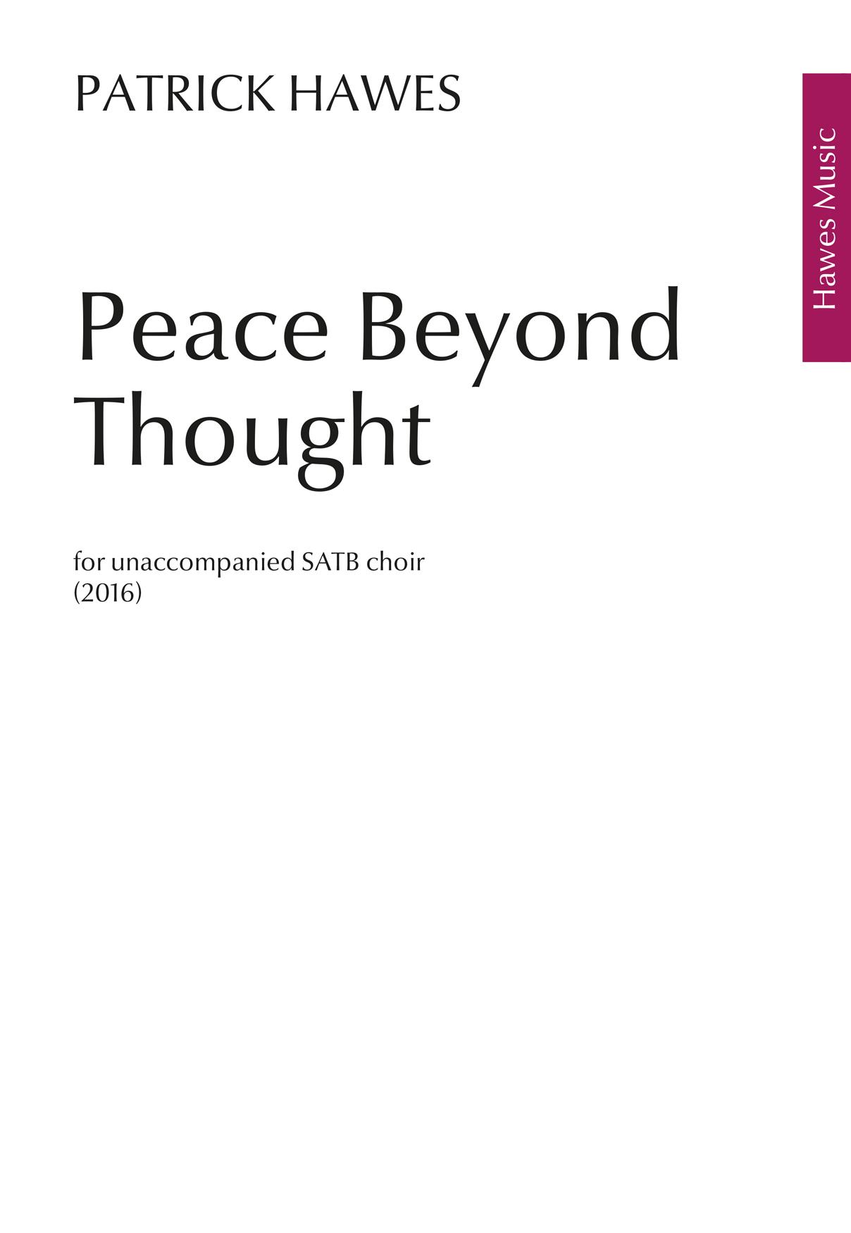 Patrick Hawes: Peace Beyond Thought: SATB: Vocal Score