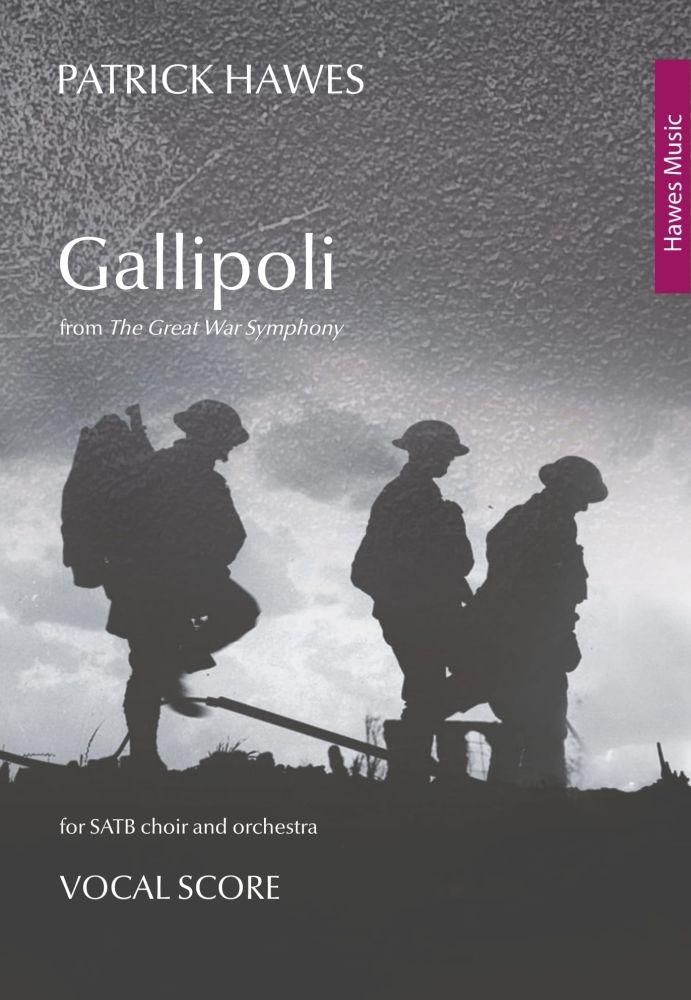 Patrick Hawes: Gallipoli: SATB: Vocal Score