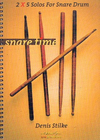 Denis Stilke: Snare Time - 2x5 Solos For Snare Drum: Snare Drum: Instrumental
