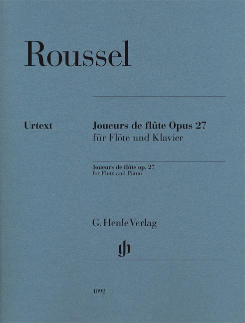 Albert Roussel: Joueurs de flûte Opus 27 für Flöte und Klavier: Flute: