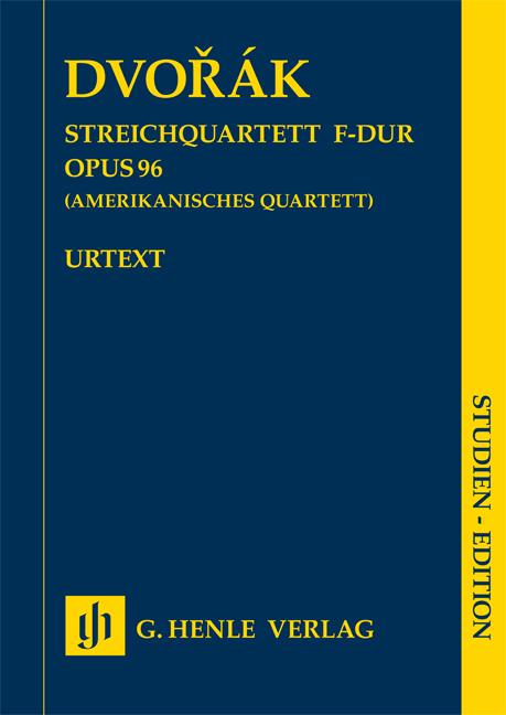 Antonín Dvořák: String Quartet F Op. 96: String Quartet: Study Score