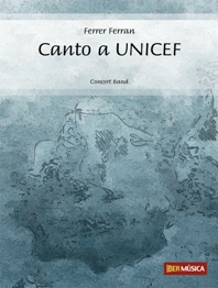 Ferrer Ferran: Canto a UNICEF: Concert Band: Score