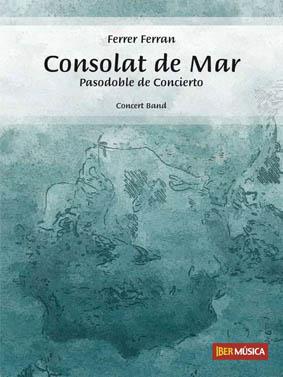 Ferrer Ferran: Consolat de Mar: Concert Band: Score