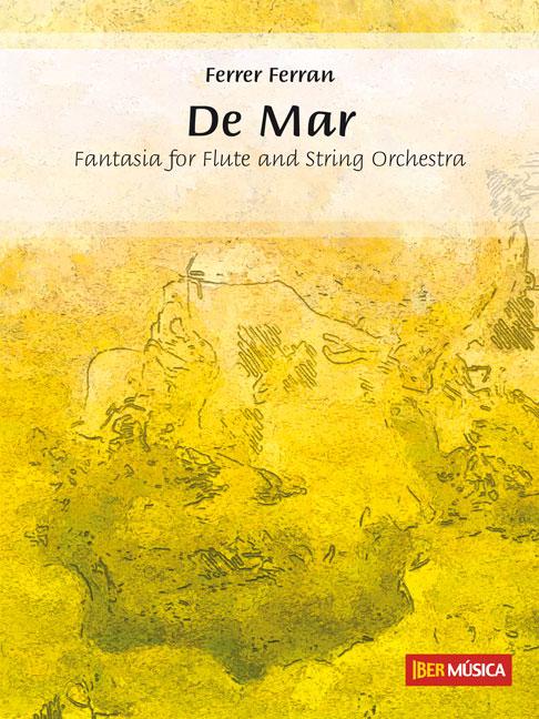 Ferrer Ferran: De Mar: Flute: Score & Parts