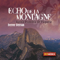 Ferrer Ferran: Echo de la Montagne: Concert Band: CD