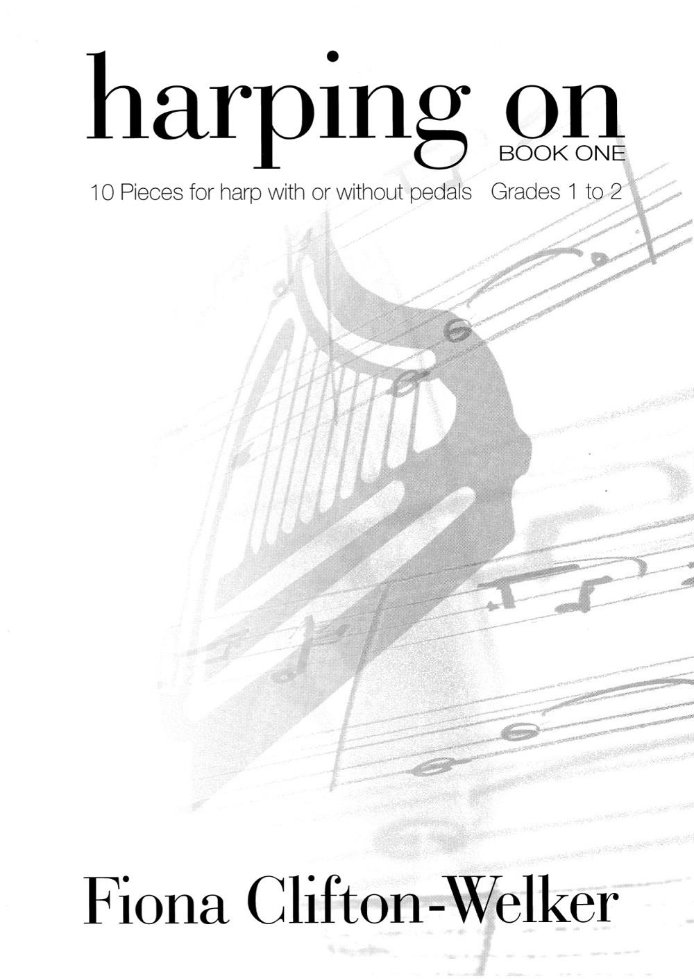 Fiona Clifton-Welker: Harping On Book 1: Harp: Instrumental Work
