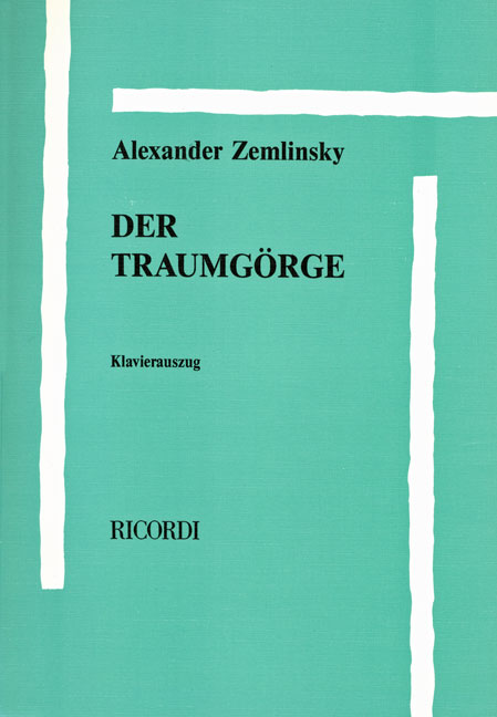 Alexander Zemlinsky: Der Traumgörge: Instrumental Work