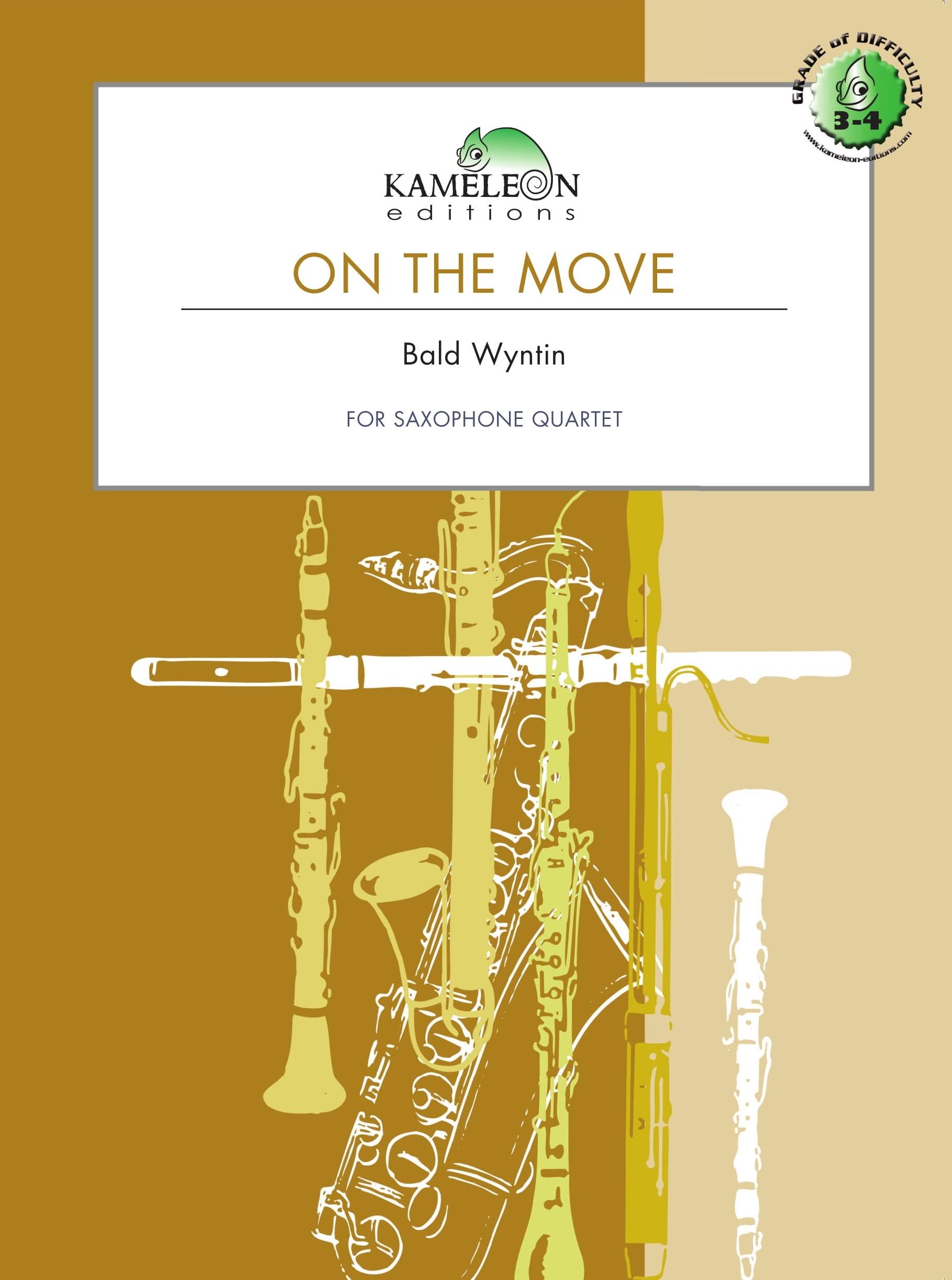 Bald Wyntin: On The Move: Saxophone Ensemble: Score & Parts