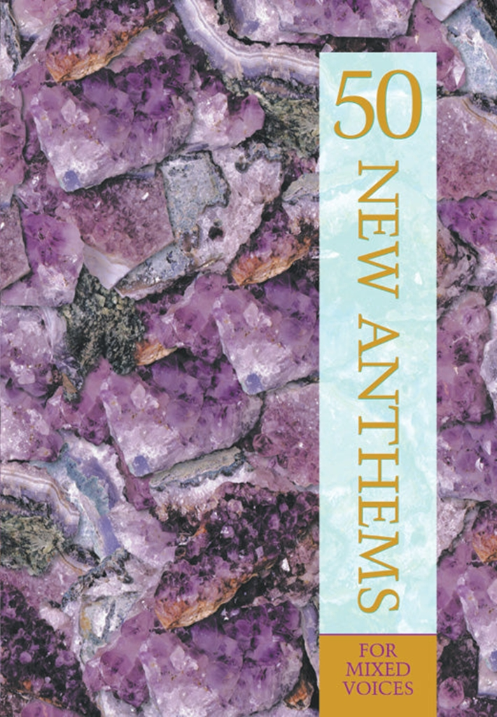 50 New Anthems for SATB