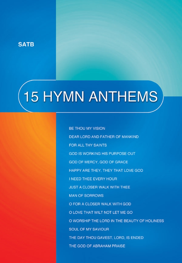 15 Hymn Anthems - SATB: SATB: Vocal Album