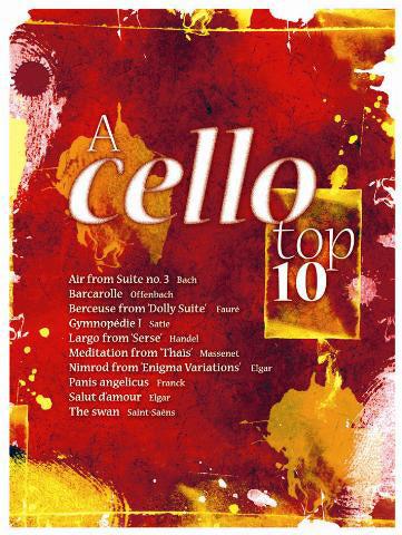 A Cello Top Ten: Cello: Instrumental Album