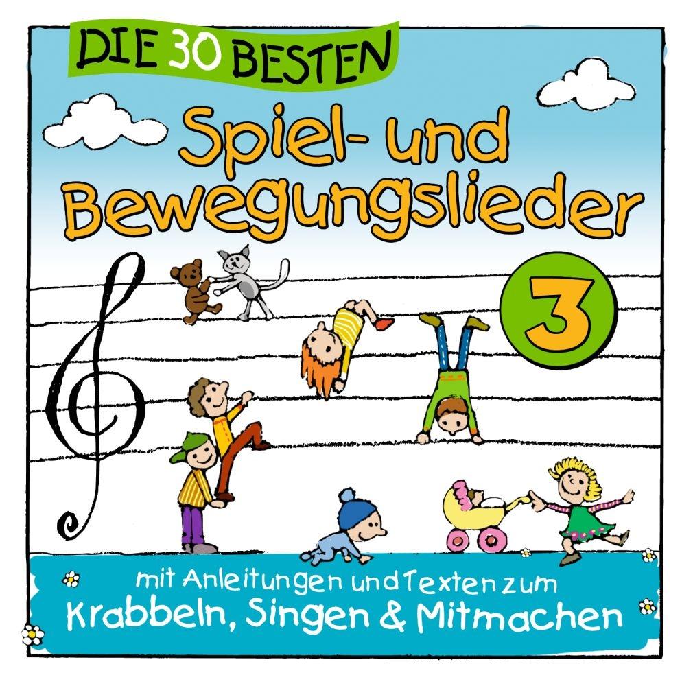 Simone Sommerland Karsten Glück: Die 30 Besten Spiel- und Bewegungslieder 3: CD