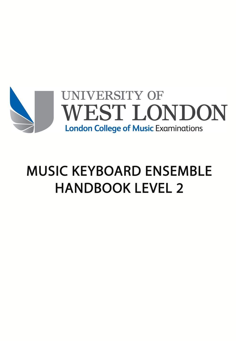 J Dowsett: Lcm Keyboard Ensemble Handbook Level 2: Electric Keyboard:
