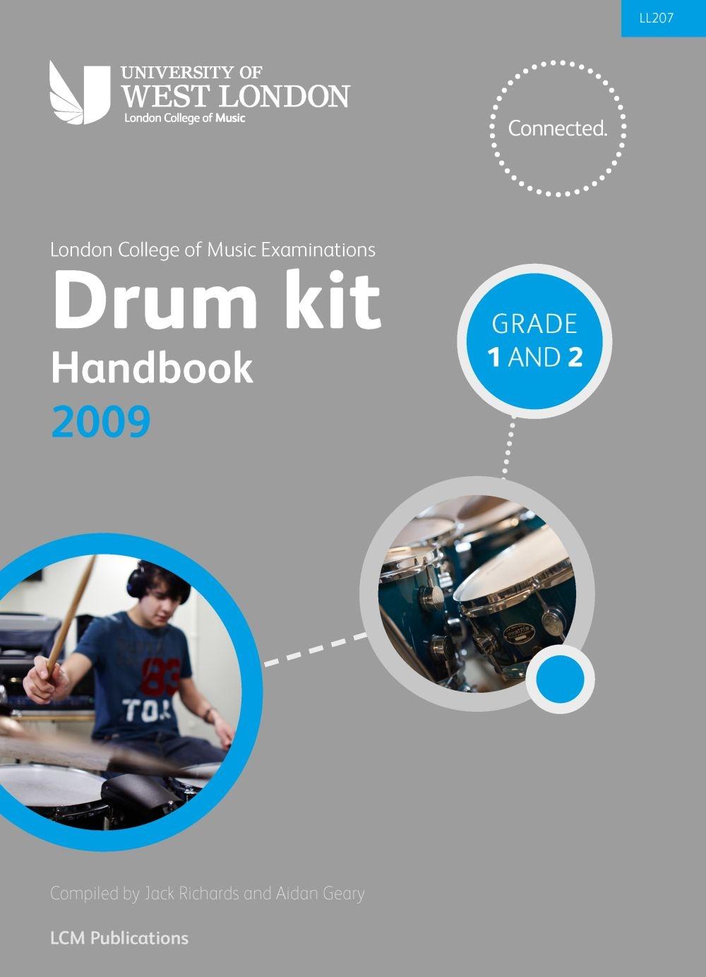 Lcm Drum Kit Handbook 2009 Grades 1 and 2: Drum Kit: Instrumental Tutor