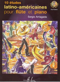 Sergio Arriagada: 10 Etudes Latino-Américaines: Flute: Instrumental Album