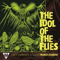 Franco Cesarini: The Idol of the Flies: Concert Band: CD