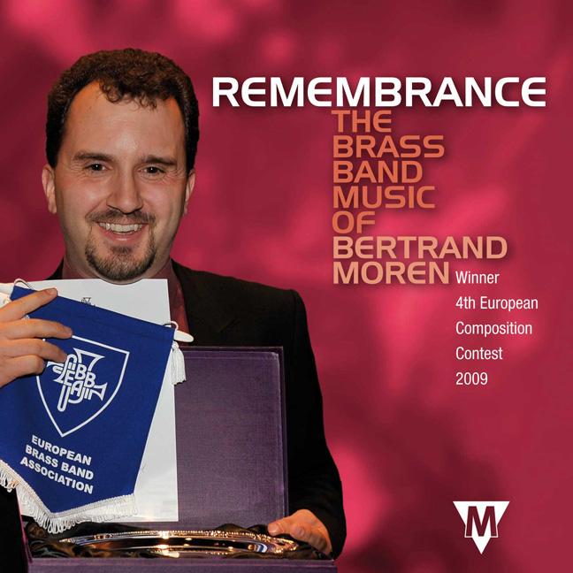Bertrand Moren: Remembrance: Brass Band: CD
