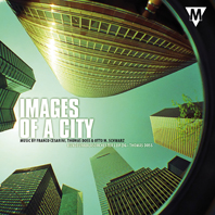 Franco Cesarini Thomas Doss Otto M. Schwarz: Images of a City: Concert Band: CD