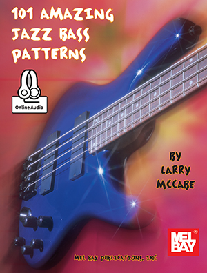 101 Amazing Jazz Bass Patterns Book: Bass Guitar: Instrumental Work