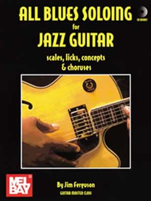 Ferguson: All Blues Soloing For Jazz Guitar: Guitar: Instrumental Album