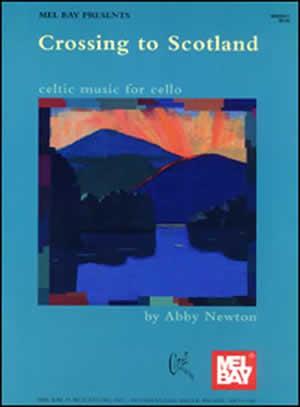 Abby Newton: Crossing To Scotland: Cello
