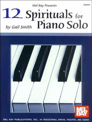 12 Spirituals for Piano Solo: Piano: Instrumental Album