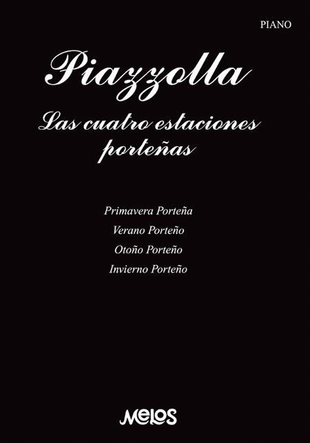 Astor Piazzolla: Las Cuatro Estaciones Portenas: Piano