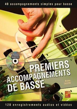 Bruno Tauzin: Premiers accompagnements de basse: Bass Guitar: Instrumental Tutor
