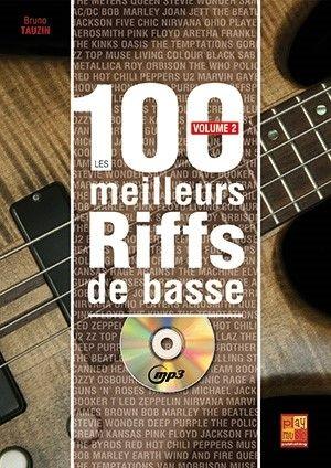 Bruno Tauzin: Les 100 meilleurs riffs de basse: Bass Guitar: Instrumental