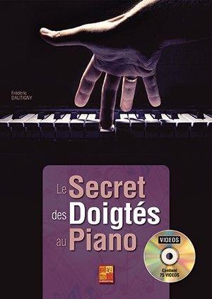 Frédéric Dautigny: Le secret des doigtés au piano: Piano Solo: Instrumental