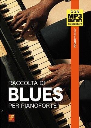 Andrea Cutuli: Raccolta di blues per pianoforte: Piano Solo: Instrumental Album