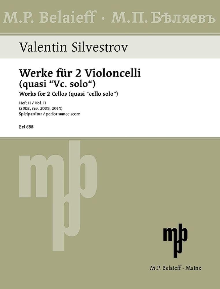 Valentin Silvestrov: Werke Für 2 Violoncelli (Quasi Vc. Solo) Heft 2: Cello Duet