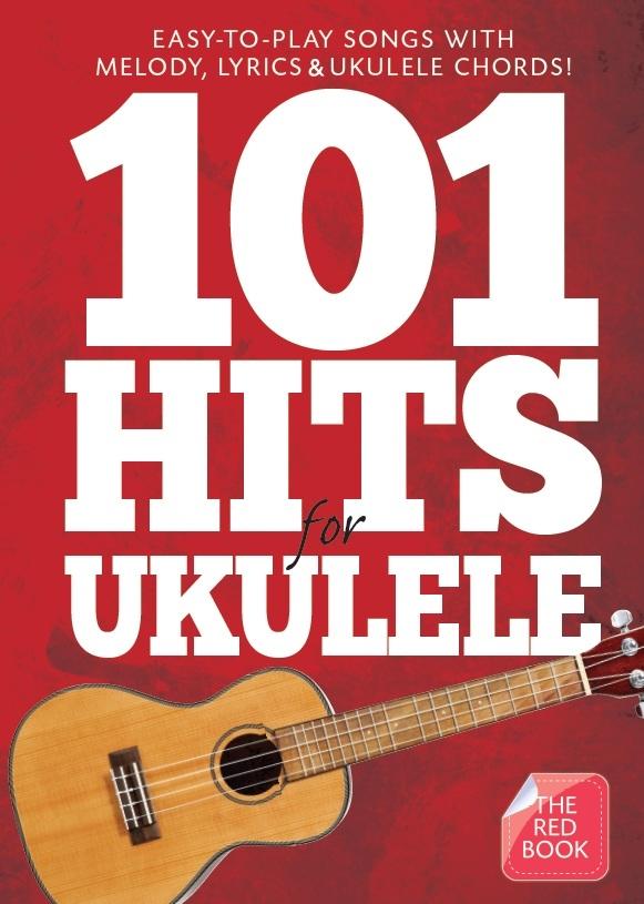 101 Hits For Ukulele (Red Book): Ukulele: Mixed Songbook