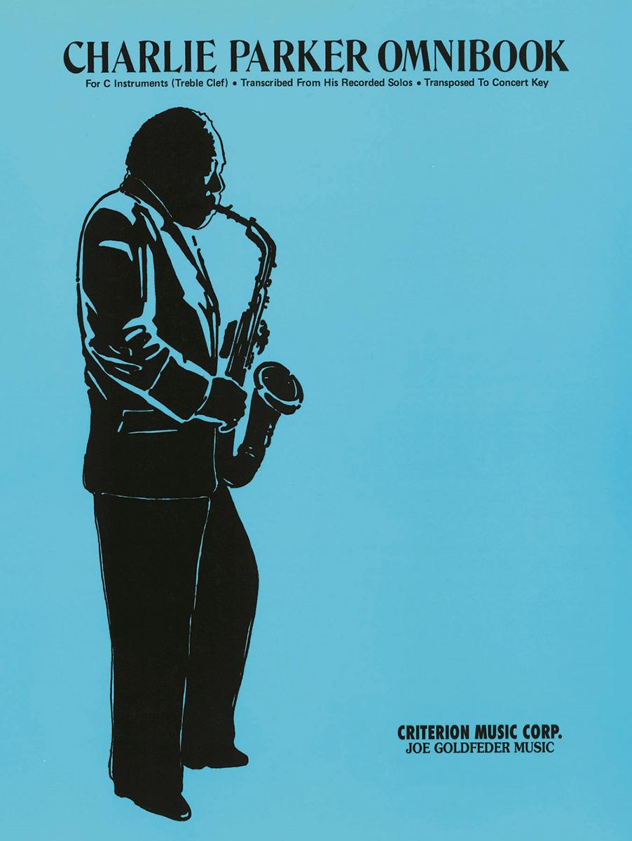 Charlie Parker: Charlie Parker Omnibook: C Clef Instrument: Instrumental Album