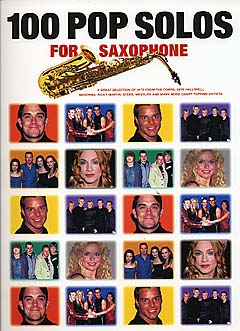 100 Pop Solos For Saxophone: Saxophone: Instrumental Album