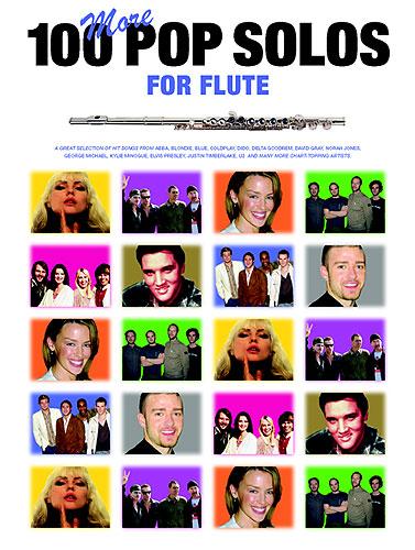 100 More Pop Solos For Flute: Flute: Instrumental Album