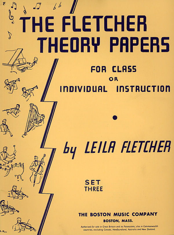 Leila Fletcher: The Fletcher Theory Papers: Theory