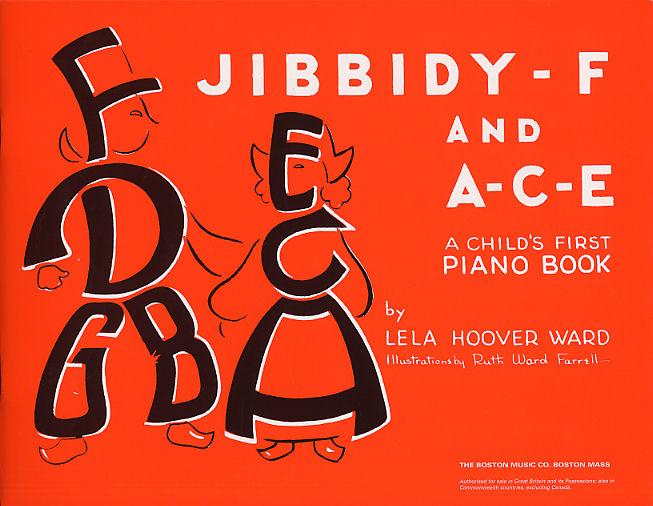 Lela Hoover Ward: Jibbidy-F And A-C-E: Piano: Instrumental Tutor