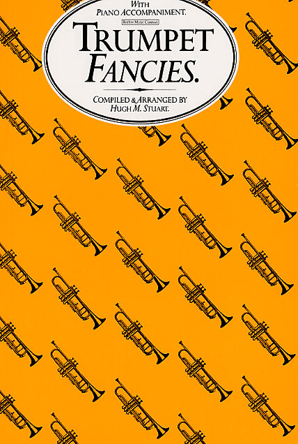 Hugh Stuart: Trumpet Fancies: Trumpet: Instrumental Album
