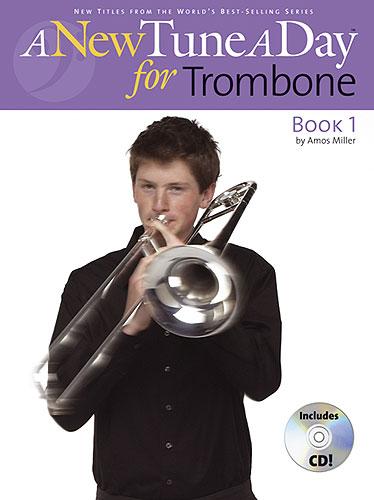 Amos Miller: A New Tune A Day: Trombone - Book 1: Trombone: Instrumental Tutor