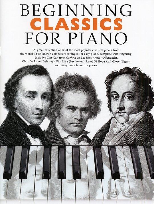 Beginning Classics For Piano: Piano: Instrumental Album