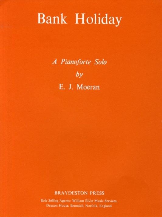 E.J. Moeran: Bank Holiday: Piano: Instrumental Work