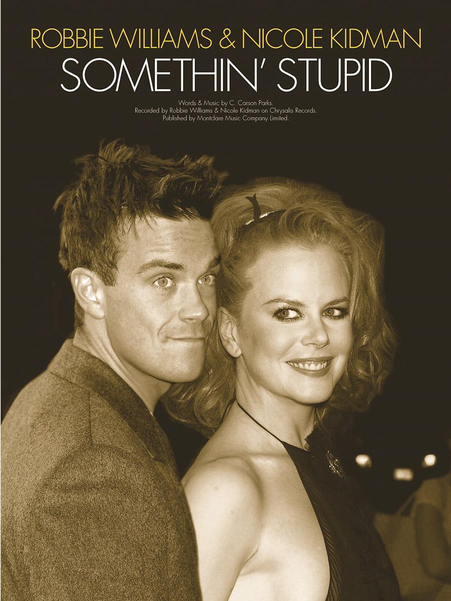 C. Carson Parks Nicole Kidman Robbie Williams: Somethin