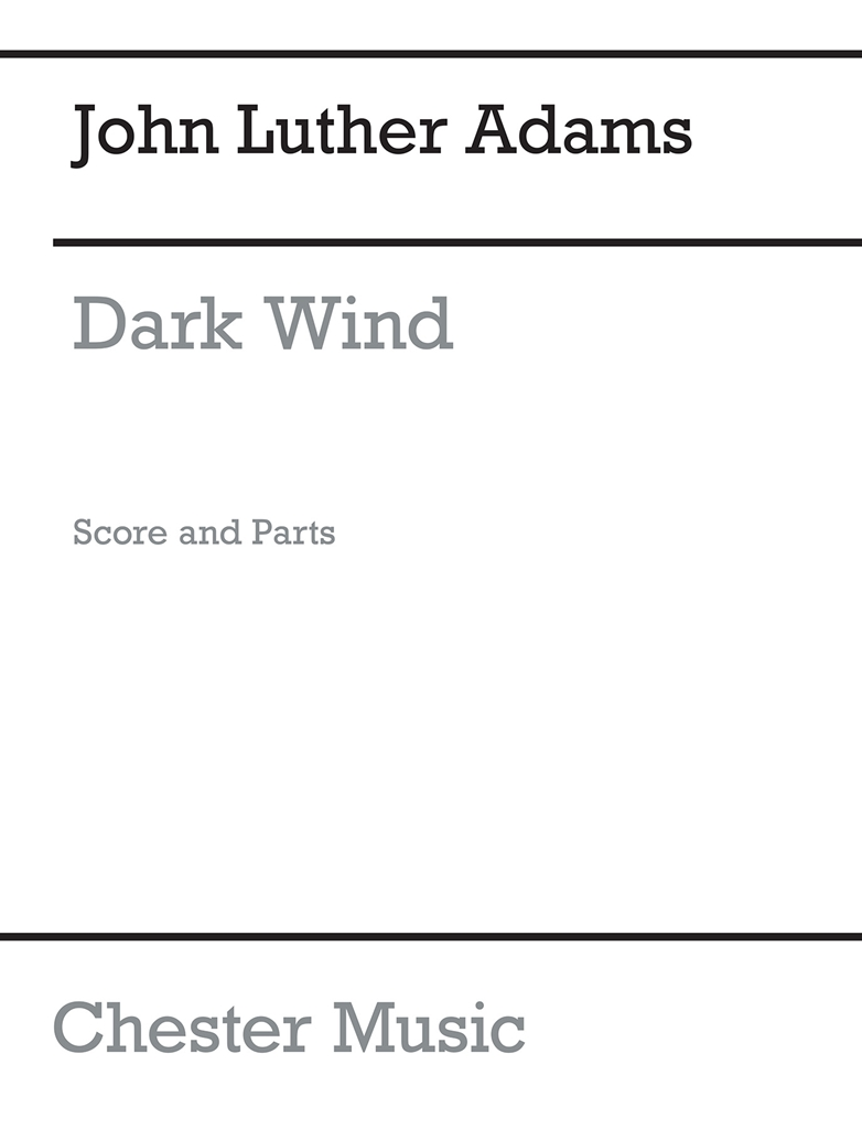 John Luther Adams: Dark Wind: Chamber Ensemble: Score and Parts