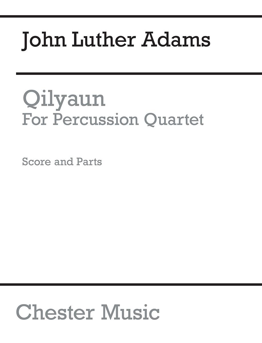 John Luther Adams: Qilyaun: Percussion: Score and Parts