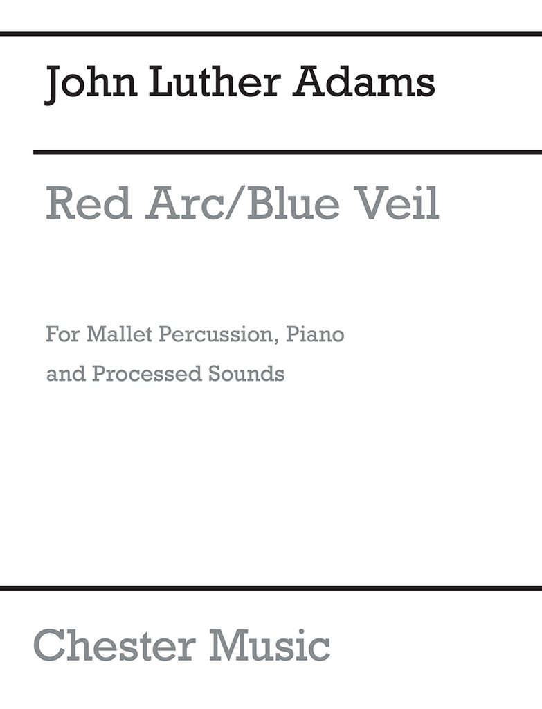 John Luther Adams: Red Arc / Blue Veil: Chamber Ensemble: Score and Parts