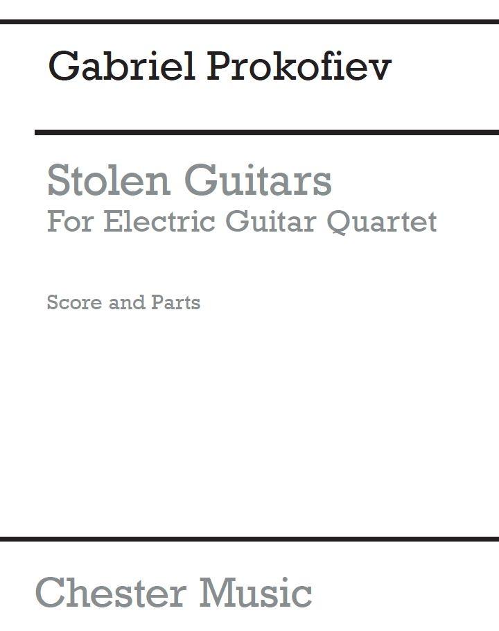 Gabriel Prokofiev: Stolen Guitars: Guitar Ensemble: Score