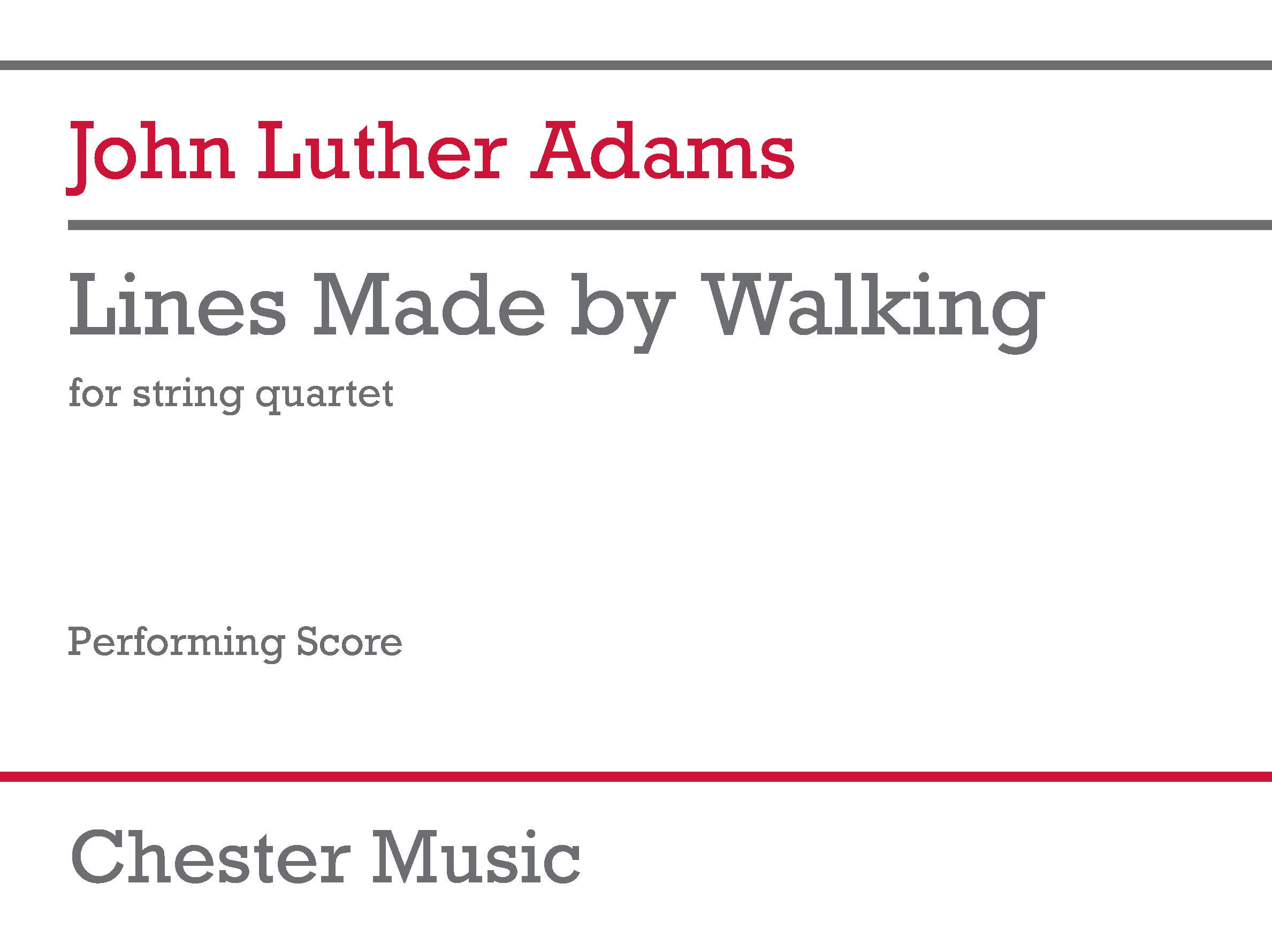 John Luther Adams: Lines Made by Walking: String Ensemble: Performing Score