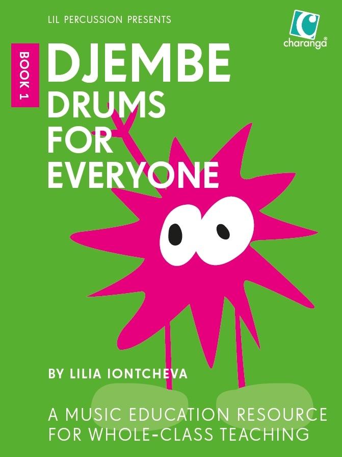 Lilia Iontcheva: Djembe Drums for Everyone Book 1: Djembe: Instrumental Tutor
